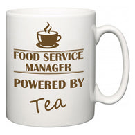 Food Service Manager Powered by Tea  Mug