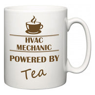 HVAC Mechanic Powered by Tea  Mug