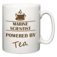 Marine scientist Powered by Tea  Mug