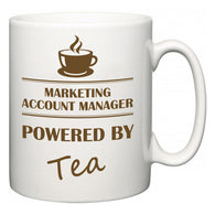 Marketing account manager Powered by Tea  Mug