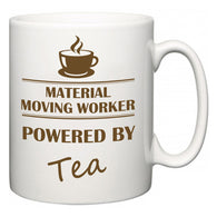 Material Moving Worker Powered by Tea  Mug