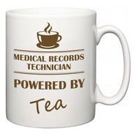 Medical Records Technician Powered by Tea  Mug