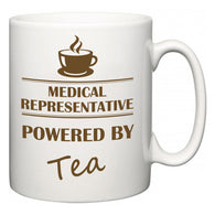 Medical representative Powered by Tea  Mug