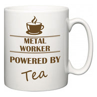 Metal Worker Powered by Tea  Mug