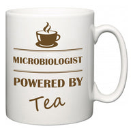Microbiologist Powered by Tea  Mug