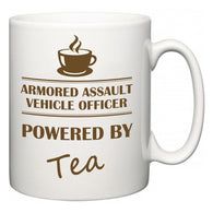 Armored Assault Vehicle Officer Powered by Tea  Mug