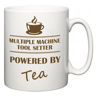 Multiple Machine Tool Setter Powered by Tea  Mug