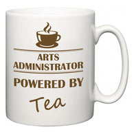 Arts administrator Powered by Tea  Mug