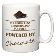 Precision Lens Grinders and Polisher Powered by Chocolate  Mug