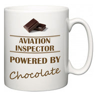 Aviation Inspector Powered by Chocolate  Mug