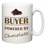 Buyer Powered by Chocolate  Mug