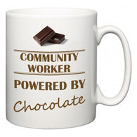 Community worker Powered by Chocolate  Mug