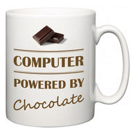 Computer Powered by Chocolate  Mug