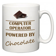 Computer Operator Powered by Chocolate  Mug