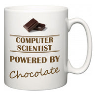 Computer Scientist Powered by Chocolate  Mug