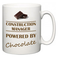 Construction Manager Powered by Chocolate  Mug