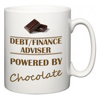 Debt/finance adviser Powered by Chocolate  Mug