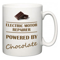 Electric Motor Repairer Powered by Chocolate  Mug