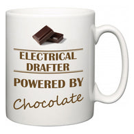 Electrical Drafter Powered by Chocolate  Mug