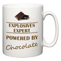Explosives Expert Powered by Chocolate  Mug