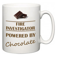 Fire Investigator Powered by Chocolate  Mug