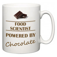 Food scientist Powered by Chocolate  Mug