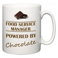 Food Service Manager Powered by Chocolate  Mug