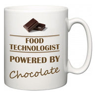 Food technologist Powered by Chocolate  Mug