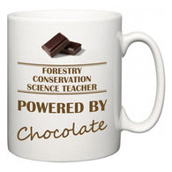 Forestry Conservation Science Teacher Powered by Chocolate  Mug