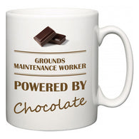 Grounds Maintenance Worker Powered by Chocolate  Mug