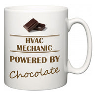 HVAC Mechanic Powered by Chocolate  Mug