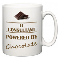 IT consultant Powered by Chocolate  Mug