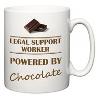 Legal Support Worker Powered by Chocolate  Mug