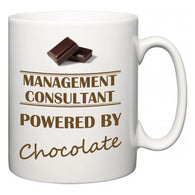 Management consultant Powered by Chocolate  Mug