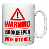 Warning Bookkeeper with Attitude  Mug