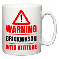Warning Brickmason with Attitude  Mug