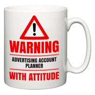 Warning Advertising account planner with Attitude  Mug