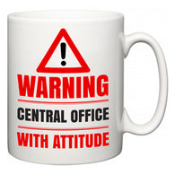 Warning Central Office with Attitude  Mug