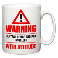 Warning Central Office and PBX Installer with Attitude  Mug