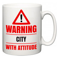 Warning City with Attitude  Mug