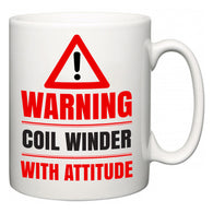 Warning Coil Winder with Attitude  Mug