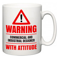 Warning Commercial and Industrial Designer with Attitude  Mug
