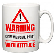 Warning Commercial Pilot with Attitude  Mug