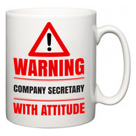 Warning Company secretary with Attitude  Mug