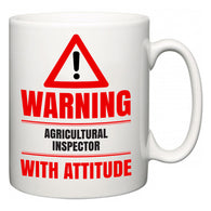 Warning Agricultural Inspector with Attitude  Mug