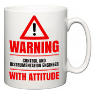 Warning Control and instrumentation engineer with Attitude  Mug
