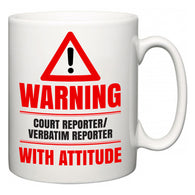Warning Court reporter/verbatim reporter with Attitude  Mug