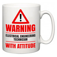 Warning Electrical Engineering Technician with Attitude  Mug