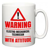 Warning Electro-Mechanical Technician with Attitude  Mug