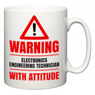 Warning Electronics Engineering Technician with Attitude  Mug
